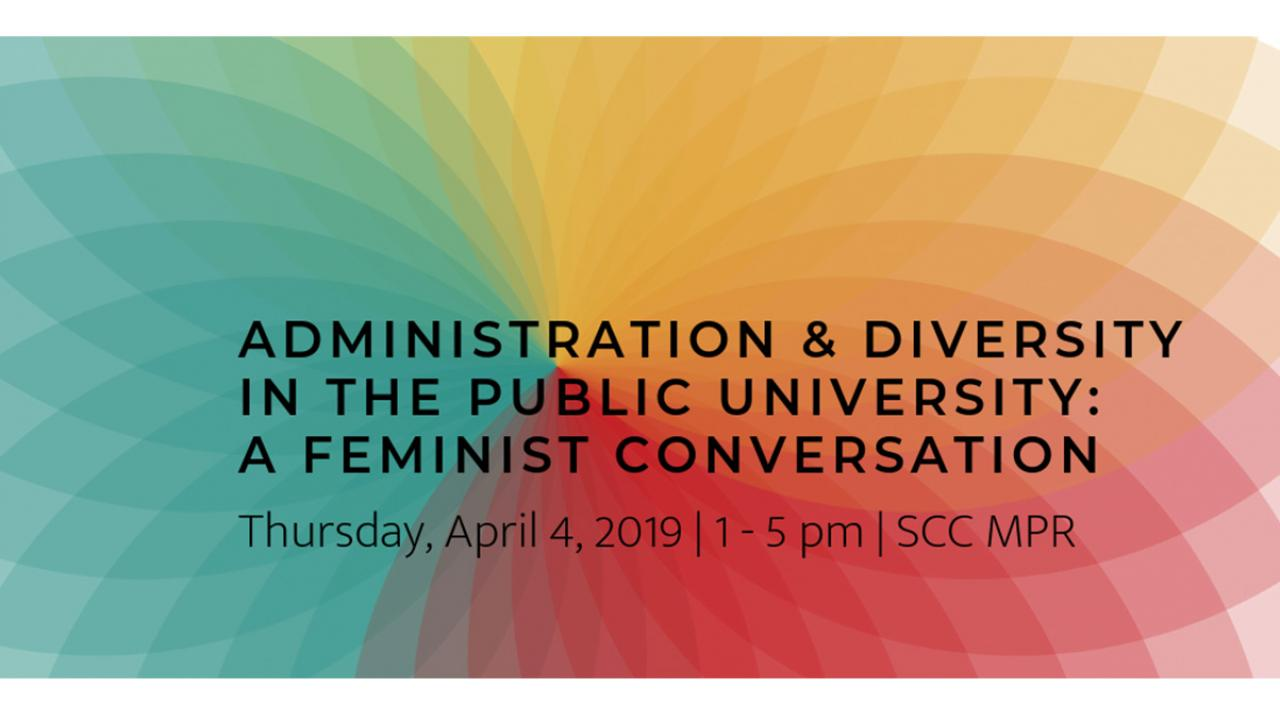 Event banner for Administration and Diversity in the Public University: A Feminist Conversation