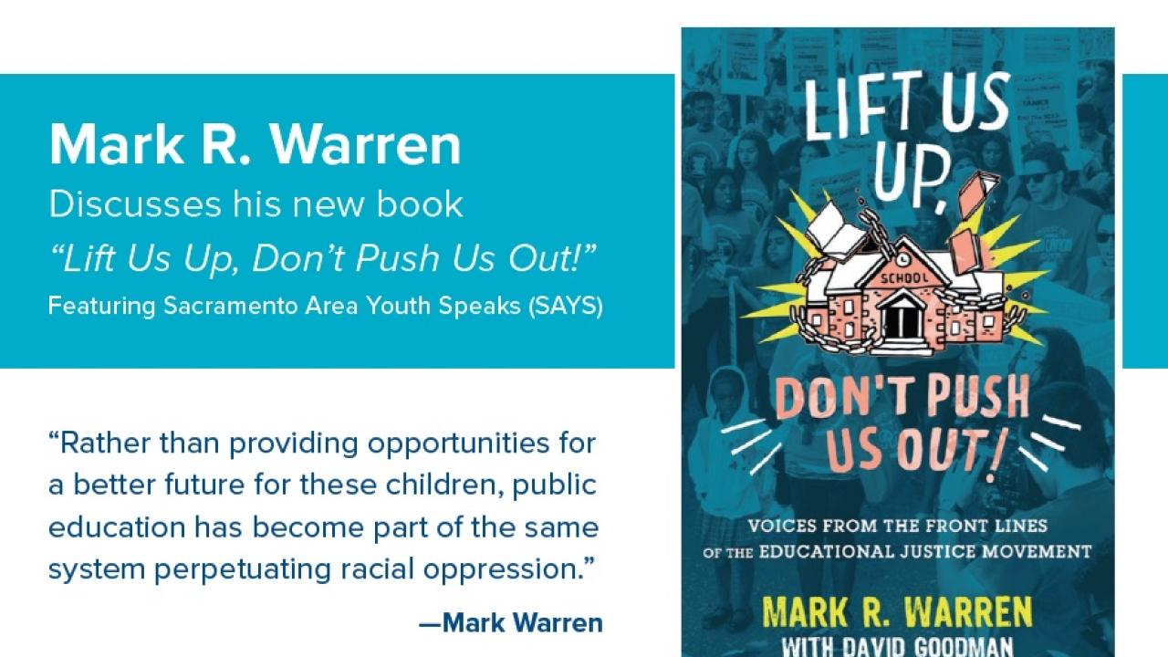 "Mark R. Warren discusses his new book ""Lift Us UP, Don't Push Us Out!"""
