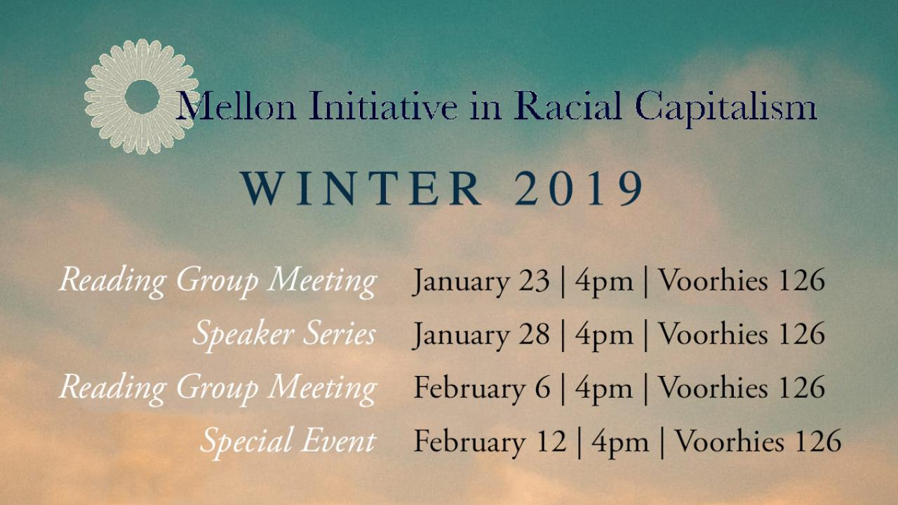 Mellon Racial Capitalism Speaker Series