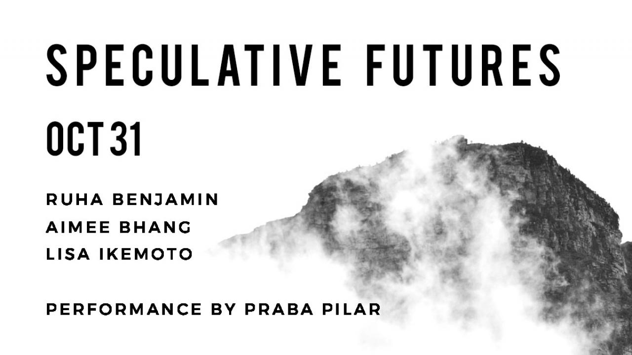 Speculative Futures Symposium October 31