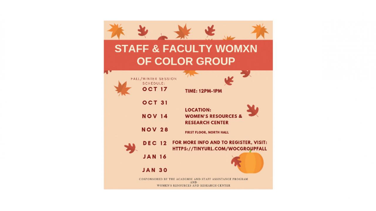 Staff and Faculty Womxn of Color Group meeting schedule