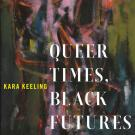 Queer Times Black Futures cover art