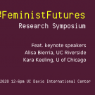 Feminist Futures Research symposium marketing banner